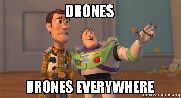 drones-drones-everywhere